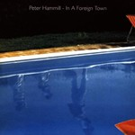 Peter Hammill, In a Foreign Town mp3