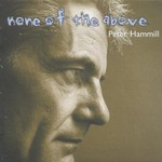 Peter Hammill, None of the Above mp3