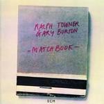 Ralph Towner & Gary Burton, Matchbook