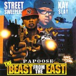 Papoose, Beast From The East