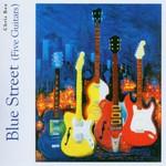 Chris Rea, Blue Street (Five Guitars)