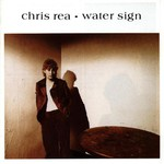 Chris Rea, Water Sign