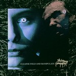 Skinny Puppy, Cleanse Fold and Manipulate