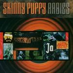 Skinny Puppy, Rabies
