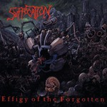 Suffocation, Effigy of the Forgotten