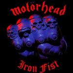 Motorhead, Iron Fist