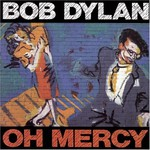 Bob Dylan, Oh Mercy mp3
