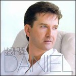 Daniel O'Donnell, Until The Next Time