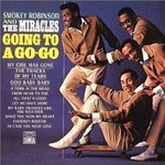 Smokey Robinson & The Miracles, Going to a Go-Go / Away We A-Go-Go