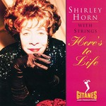 Shirley Horn, Here's to Life mp3