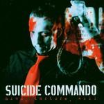 Suicide Commando, Bind, Torture, Kill