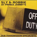 Sly & Robbie, Dub Transmission Specialists: At Prince Jammy's
