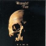 Mercyful Fate, Time