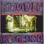 Temple of the Dog, Temple of the Dog