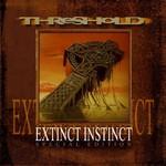 Threshold, Extinct Instinct