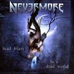 Nevermore, Dead Heart in a Dead World