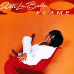 Patti LaBelle, Flame