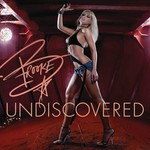 Brooke Hogan, Undiscovered
