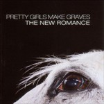 Pretty Girls Make Graves, The New Romance