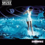 Muse, Showbiz mp3