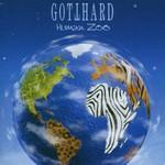 Gotthard, Human Zoo