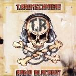 T.Raumschmiere, Radio Blackout