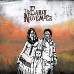 The Early November, The Mother, The Mechanic, and The Path