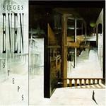 Sieges Even, Steps