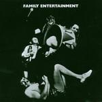 Family, Family Entertainment