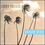 Jimmy Buffett, Banana Wind mp3