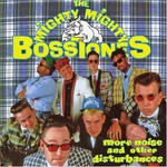 The Mighty Mighty Bosstones, More Noise and Other Disturbances