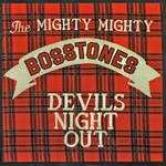 The Mighty Mighty Bosstones, Devil's Night Out