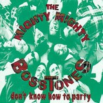 The Mighty Mighty Bosstones, Don't Know How to Party