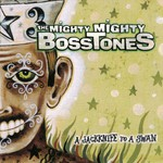 The Mighty Mighty Bosstones, A Jackknife to a Swan