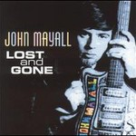 John Mayall, Lost and Gone mp3