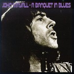 John Mayall, A Banquet in Blues mp3