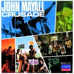 John Mayall & The Bluesbreakers, Crusade