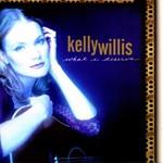 Kelly Willis, What I Deserve