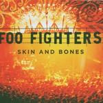 Foo Fighters, Skin and Bones