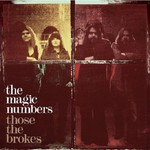 The Magic Numbers, Those The Brokes