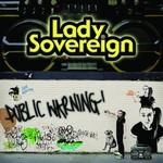 Lady Sovereign, Public Warning