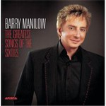 Barry Manilow, The Greatest Songs of the Sixties