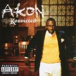 Akon, Konvicted