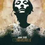 Converge, Jane Doe