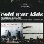 Cold War Kids, Robbers & Cowards