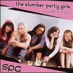 The Slumber Party Girls, Dance Revolution