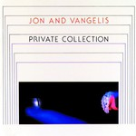 Jon & Vangelis, Private Collection