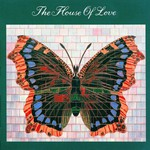The House of Love, The House of Love