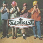 Bowling for Soup, Let's Do It for Johnny!
