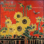 The Be Good Tanyas, Chinatown